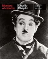 Phaidon Press Ltd MASTERS OF CINEMA: CHARLIE CHAPLIN - LARCHER, J. cena od 197 Kč