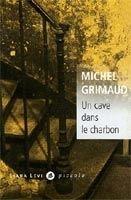 Volumen UN CAVE DANS LE CHARBON - GRIMAUD, M. cena od 248 Kč