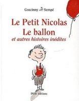 SODIS LE PETITE NICOLAS - LE BALLON ET AUTRES HISTOIRES INEDITE - ... cena od 565 Kč