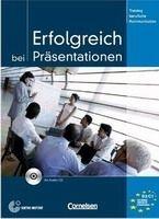 Cornelsen Verlagskontor GmbH ERFOLGREICH BEI PRÄSENTATIONEN KURSBUCH mit AUDIO CD - EISMA... cena od 368 Kč