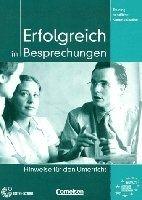 Cornelsen Verlagskontor GmbH ERFOLGREICH IN BESPRECHUNGEN LEHRERHANDREICHUNGEN - EISMANN,... cena od 207 Kč