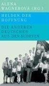 Aufbau Verlag HELDEN DER HOFNUNG - WAGNEROVA, A. cena od 645 Kč