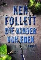 Verlagsgruppe Lübbe GmbH DIE KINDER VON EDEN - FOLLETT, K. cena od 276 Kč