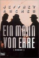 Verlagsgruppe Lübbe GmbH EIN MANN VON EHRE - ARCHER, J. cena od 242 Kč