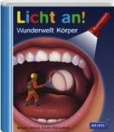 Bibliographisches Institut LICHT AN! WUNDERWELT KOERPER - NAOURA, S., VALAT, P. M. cena od 226 Kč
