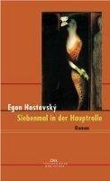 Random House SIEBENMAL IN DER HAUPTROLLE - HOSTOVSKY, E. cena od 532 Kč
