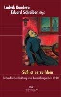 Random House SUESS IST ES ZU LEBEN Tschechische Dichtung von den Anfaenge... cena od 678 Kč
