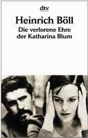 Deutscher Taschenbuch Verlag DIE VERLORENE EHRE DER KATHARINA BLUM - BOELL, H. cena od 153 Kč