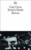 Deutscher Taschenbuch Verlag KERBELS FLUCHT - TIMM, U. cena od 271 Kč