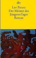 Deutscher Taschenbuch Verlag DER MEISTER DES JUENGSTEN TAGES - PERUTZ, L. cena od 272 Kč