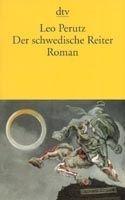 Deutscher Taschenbuch Verlag DER SCHWEDISCHE REITER - PERUTZ, L. cena od 245 Kč