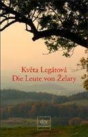 Deutscher Taschenbuch Verlag DIE LEUTE VON ZELARY - LEGATOVA, K. cena od 465 Kč