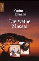 Knaur Die Weisse Massai - Hofmann, C. cena od 234 Kč