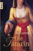 Knaur DIE TATARIN - LORENTZ, I. cena od 252 Kč