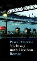Mercier Pascal: Nachtzug nach Lissabon cena od 214 Kč