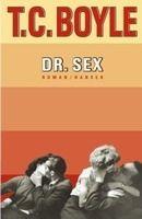Koch, Neff & Volckmar GmbH Dr. Sex - BOYLE, T. C. cena od 663 Kč