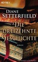 Random House DIE DREIZEHNTE GESCHICHTE - SATTERFIELD, D. cena od 252 Kč