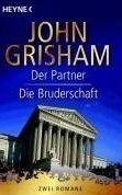 Random House DER PARTNER / DIE BRUDERSCHAFT - GRISHAM, J. cena od 272 Kč