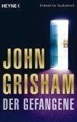 Random House DER GEFANGENE - GRISHAM, J. cena od 209 Kč