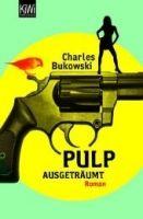 KI-WI PULP: AUSGETRÄUMT - BUKOWSKI, Ch. cena od 207 Kč
