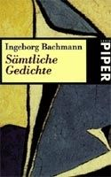 Piper Verlag SAEMTLICHE GEDICHTE - BACHMANN, I. cena od 313 Kč