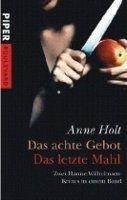 Piper Verlag DAS ACHTE GEBOT UND DAS LETZTE MAHL - HOLT, A. cena od 299 Kč