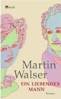Rowohlt Verlag EIN LIEBENDER MANN - WALSER, M. cena od 466 Kč