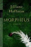 Rowohlt Verlag MORPHEUS - HOFFMAN, J. cena od 248 Kč