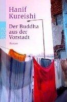 Rowohlt Verlag DER BUDDHA AUS DER VORSTADT - KUREISHI, H. cena od 295 Kč