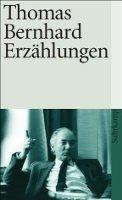 Suhrkamp Verlag ERZAEHLUNGEN - BERNHARD, T. cena od 214 Kč