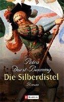 Ullstein Verlag DIE SILBERDISTEL - BENNING, P., DURST cena od 242 Kč