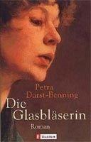 Ullstein Verlag DIE GLASBLAESERIN - BENNING, P., DURST cena od 252 Kč
