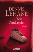 Ullstein Verlag KEIN KINDERSPIEL - LEHANE, D. cena od 267 Kč