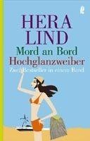 Ullstein Verlag MORD AM BORD / HOCHGLANZWEIBER - LIND, H. cena od 279 Kč