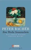 Ullstein Verlag EINE WOCHE SONNENSCHEIN - BACHER, P. cena od 126 Kč