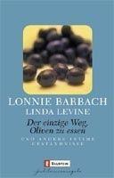 Ullstein Verlag DER EINZIGE WEG, OLIVEN ZU ESSEN UND ANDERE INTIME GESTÄNDNI... cena od 156 Kč