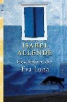 Ullstein Verlag GESCHICHTEN DER EVA LUNA - ALLENDE, I. cena od 267 Kč