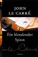 Ullstein Verlag EIN BLENDENDER SPION - LE CARRE, J. cena od 308 Kč