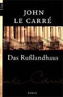 Ullstein Verlag DAS RUSSLANDHAUS - LE CARRE, J. cena od 280 Kč