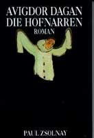 Hanser - Zsolnay - Deuticke DIE HOFNARREN - DAGAN, A. cena od 457 Kč