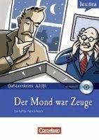 Cornelsen Verlagskontor GmbH LERNKRIMIS: DER MOND WAR ZEUGE + CD - BORBEIN, V., C., LOHEA... cena od 255 Kč