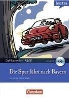 Cornelsen Verlagskontor GmbH LERNKRIMIS: DIE SPUR FÜHRT NACH BAYERN + CD - BAUMGARTEN, CH... cena od 0 Kč