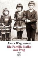 Wagnerova Alena: Familie Kafka aus Prag cena od 246 Kč
