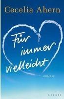 Fischer Verlage FÜR IMMER VIELLEICHT - AHERN, C. cena od 192 Kč