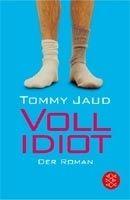 Fischer Verlage VOLLIDIOT - JAUD, T. cena od 169 Kč
