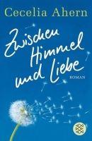 Fischer Verlage ZWISCHEN HIMMEL UND LIEBE - AHERN, C. cena od 234 Kč