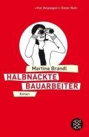 Fischer Verlage HALBNACKTE BAUARBEITER - BRANDL, M. cena od 234 Kč