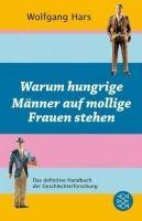 Fischer Verlage HUNGRIGE MÄNNER - HARS, W. cena od 258 Kč