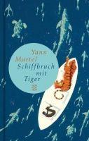 Fischer Verlage SCHIFFBRUCH MIT TIGER - MARTEL, Y. cena od 261 Kč