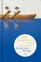 Fischer Verlage RUDERNDE HUNDE - HEIDENREICH, E. cena od 207 Kč